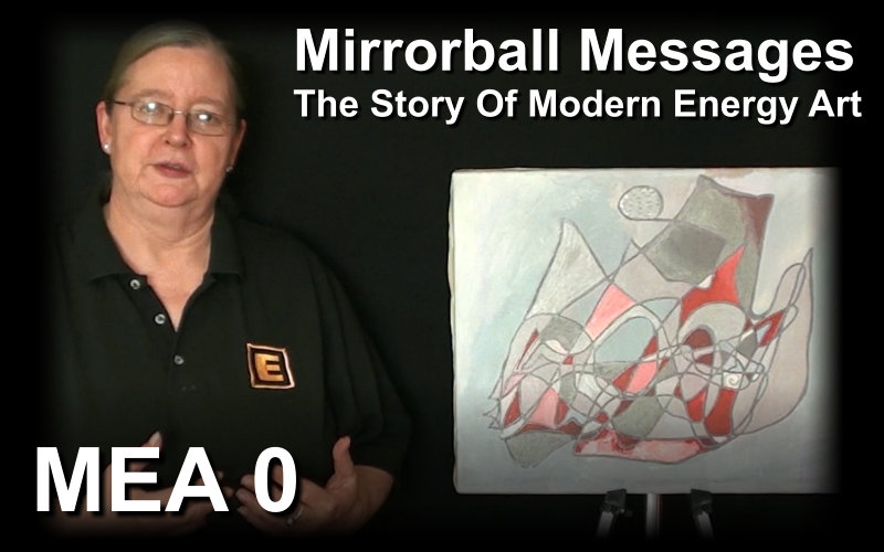 Mirrorball Messages The Story of Modern Energy Art