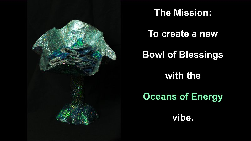 The Oceans of Energy Bowl of Blessings a picture