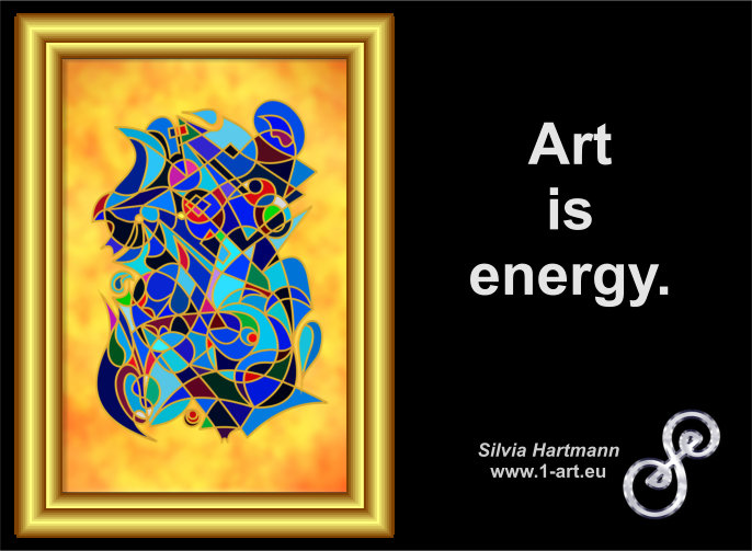 Art is energy.