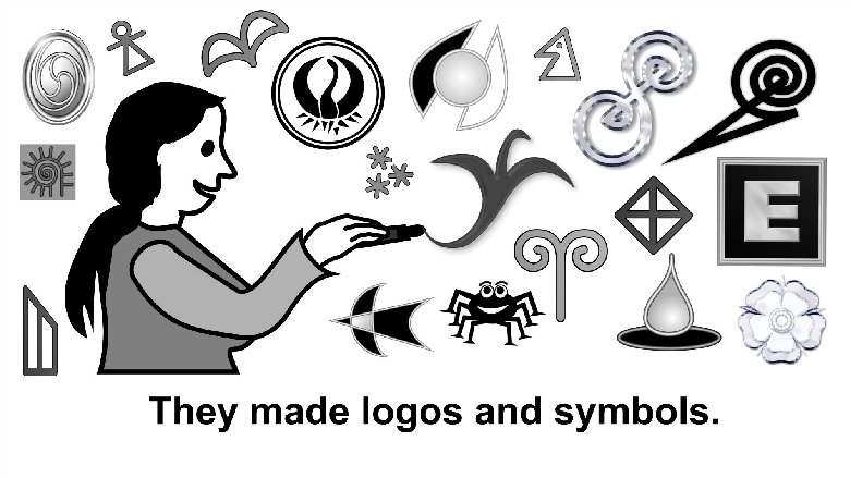 They made lots of logos and symbols